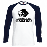 I HAD FRIENDS ON THAT DEATHSTAR BASEBALL TOP - INSPIRED BY STAR WARS STORMTROOPERS